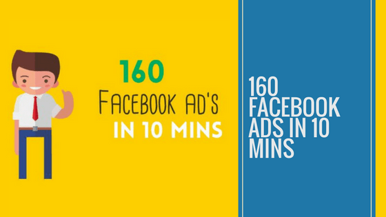 160 Facebook Ad's in 10 Minutes