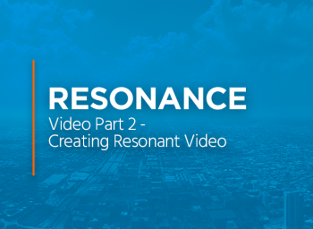Video Part 2 - Creating Resonant Video nc