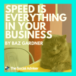 Speed Is Everything In Business